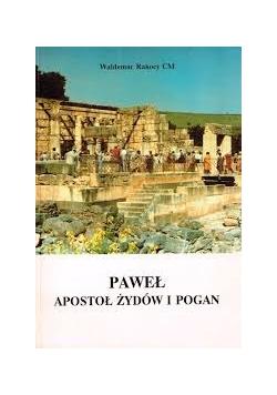 Paweł. Apostoł Żydów i pogan