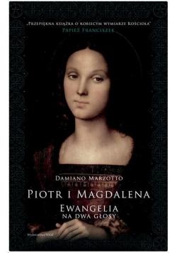 Piotr i Magdalena. Ewangelia na dwa głosy