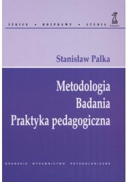 Metodologia Badania Praktyka pedagogiczna