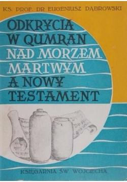 Odkrycia w Qumran nad Morzem Martwym a Nowy Testament