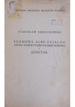 Rozmowa albo Dyjalog  , 1921 r.