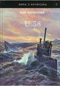 U-38 Śladami Vikingów na pokładzie U-boota