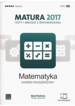 Matura 2017 Matematyka. Testy i arkusze ZR OPERON