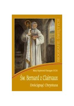 Biografie świętych - Św. Bernard z Clairvaux