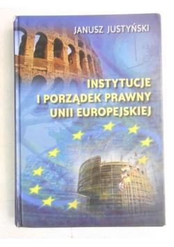 Instytucje i porządek prawny Unii Europejskiej