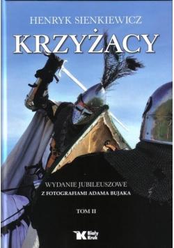 Krzyżacy Tom 2 - H. Sienkiewicz Biały Kruk