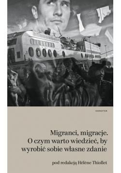 Migranci, migracje
