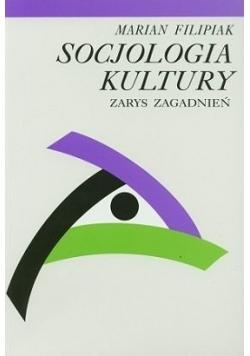 Socjologia kultury zarys zagadnień