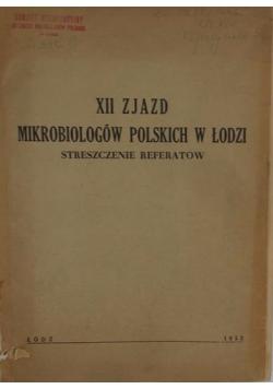 XII Zjazd Mikrobiologów Polskich w Łodzi - streszczenie referatów