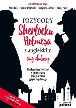 Przygody Sherlocka Holmesa z angielskim Ciąg dalszy