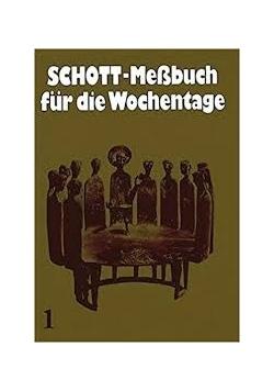 Schott-Messbuch fur Wochentage I