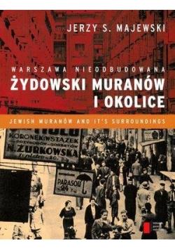 Warszawa nieodbudowana. Żydowski Muranów i okolice