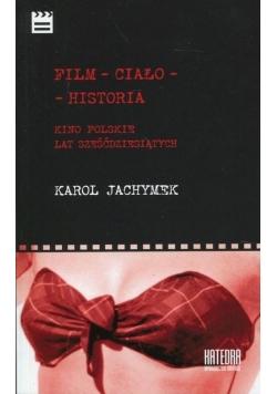 Film - ciało - historia