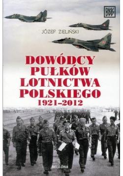 Dowódcy pułków lotnictwa polskiego 1921-2012