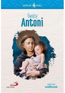 Skuteczni Święci - Święty Antoni