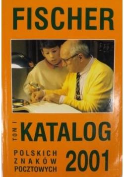 Katalog polskich znaków pocztowych 2001, Tom I.