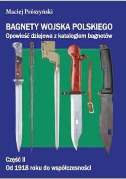 Bagnety Wojska Polskiego od 1918 roku do...cz.2