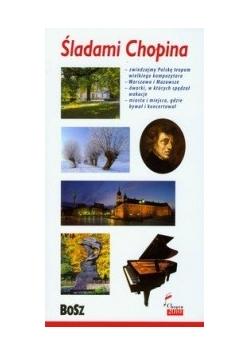 Śladami Chopina Przewodnik