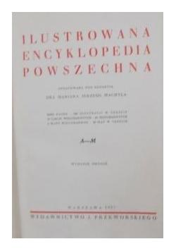 Ilustrowana encyklopedia powszechna, 1937 r.