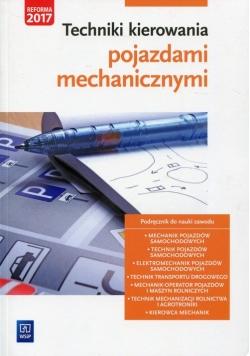 Techniki kierowania pojazdami mechanicznymi Podręcznik do nauki zawodu