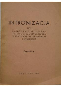 Intronizacja czyli panowanie społeczne Serca Jezusa w rodzinach chrześcijańskich i w narodzie, 1939r.