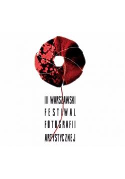 III Warszawski Festiwal Fotografii Artystycznej