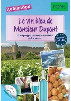 Le vin bleu de Monsieur Dupont A2-B1 audiobook