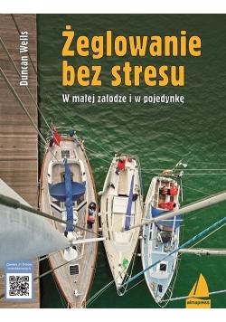 Żeglowanie bez stresu