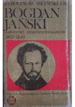 Bogdań Jański założyciel zmartwychwstańców 1807 - 1840