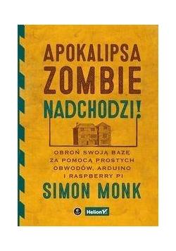 Apokalipsa zombie nadchodzi!