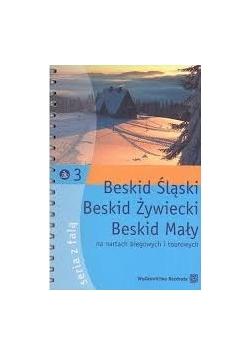 Beskid Śląski, Beskid Żywiecki, Beskid Mały na nartach biegowych i tourowych