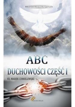 ABC duchowości cz. I