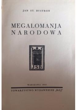 Megalomanja narodowa, 1935 r.