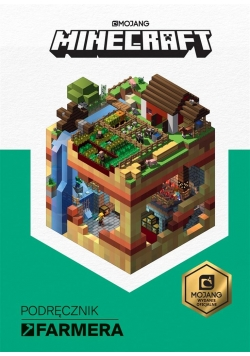 Minecraft. Podręcznik farmera