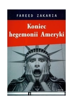 Koniec hegemonii Ameryki