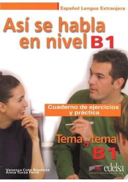 Asi se habla en nivel B1 /Edelsa