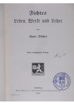 Fichtes Leben, Werke und Lehre, 1914 r.