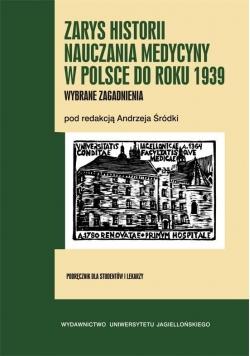 Zarys historii nauczania medycyny w Polsce