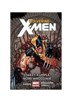 Wolverine i X-Men.T.4 Starzy kumple,nowi wrogowie
