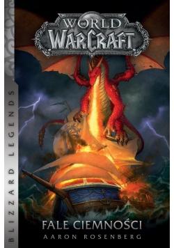 World of WarCraft. Fale ciemności , nowa