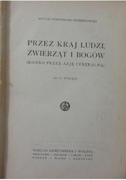 Przez kraj ludzi, zwierząt i Bogów, 1925 r.