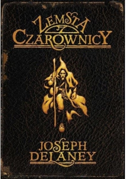 Kroniki Wardstone T.1 Zemsta czarownic