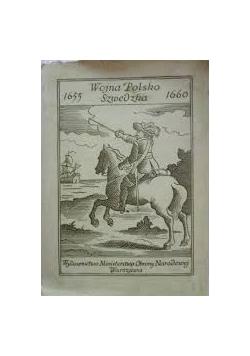 Wojna Polsko - Szwedzka 1655 - 1660