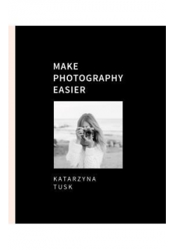 Make Photography Easier