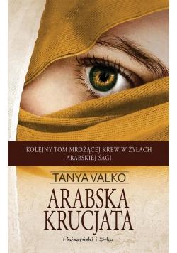 Arabska krucjata - Tanya Valko