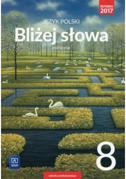 Bliżej słowa Język polski 8 Podręcznik