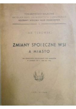 Zmiany społeczne wsi a miasto, 1949 r.