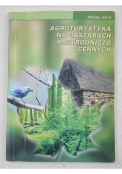 Agroturystyka na obszarach przyrodniczo cennych