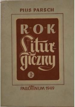 Rok Liturgiczny Tom I , 1949 r.