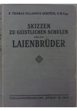 Skizzen ze Geistlichen Schulen fur die Laienbruder,  1926 r.